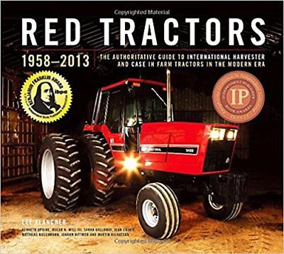 Red Tractors 1958-2013, Farmall, International, Case, Case Ih Tractors Book
