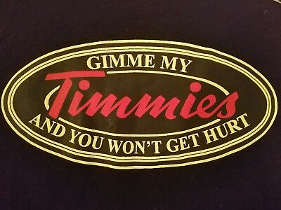 New TIM HORTON'S Coffee humor GIMMEE MY TIMMIES black T-SHIRT Large L