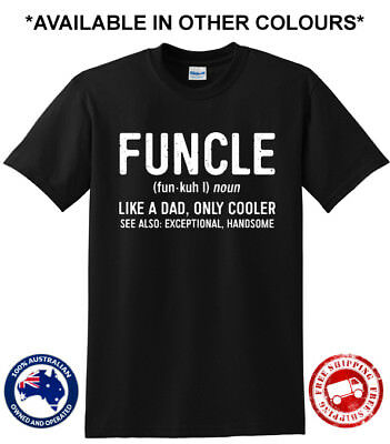 Funcle Uncle Like A Dad Only Cooler Funny Gift Present New Mens Humour T-Shirt
