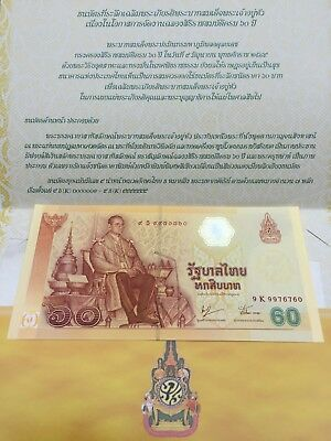 Rare Limited 60 th Anniversary of Reign Commemorative Thailand Banknote 60 Baht