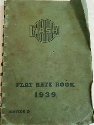 Original 1939 Nash Flat Rate Schedule, Manual, Dealer's only Book 64 pages