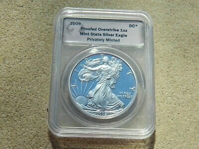2009 Proofed Over Strike 1 Oz Mint State Silver Eagle Private Minted