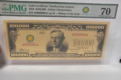 2017 $100,000 Gold Certificate Smithsonian Edition 1934 Note PMG 70 JY246
