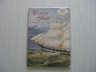1998 Coming South - Australia's Days of Sail Book.