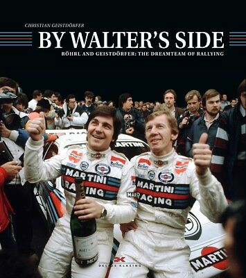 By Walter's Side (Roehrl Christian Geistdoerfer Rally Audi Lancia Fiat) book ENG