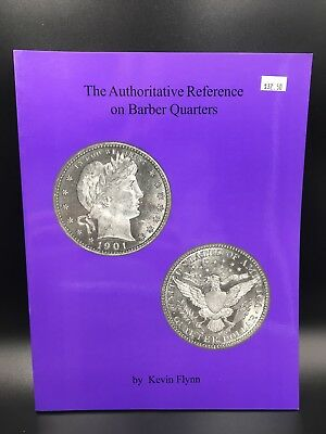 The Authoritative Reference On Barber Quarters Book