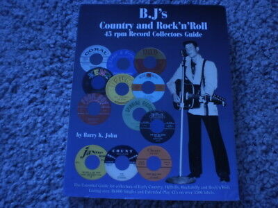 B.J's Country And Rock ' N ' Roll 45 RPM Record Collector Guide