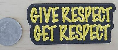 """GIVE RESPECT - GET RESPECT  - SEW-ON / IRON-ON PATCH BIKER/DECOR 3""""x 1.5"""""""