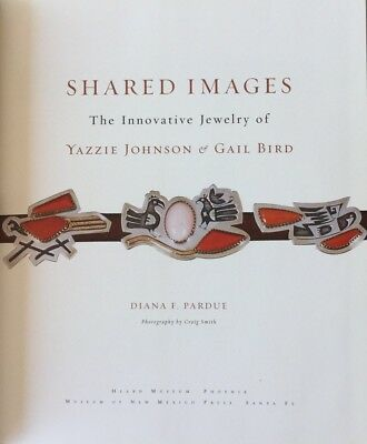 """Native American Jewelry Gail Byrd&yazzie Johnson """"shared Images"""" Hb Book"""