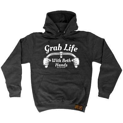 Hoodie Grab Life With Both Hands Cycling hoody bicycle funny Birthday HOODY
