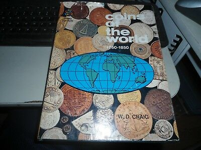 Coins of the World 1750 - 1850 by W.D. Craig 1976 3rd Edition