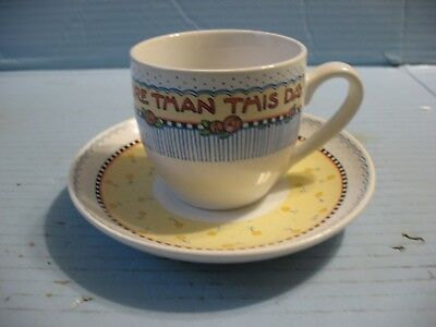 "Mary Engelbreit Cup & Saucer ""Nothing Is Worth More Than This Day"""