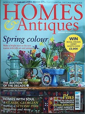 Homes & Antiques Magazine April 4/2018 Homes with Soul Georgian manor Current Is
