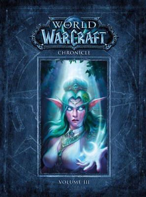 World Of Warcraft Chronicle Volume 3 by Blizzard Entertainment 9781616558475