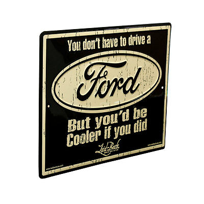 Accessories Embossed Tin Sign Ford 'Be Cooler' | CJ Pony Parts