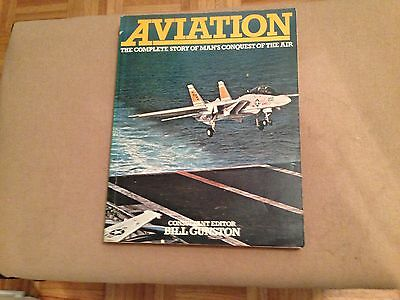 Aviation the Complete Story of Man's Conquest of the Air
