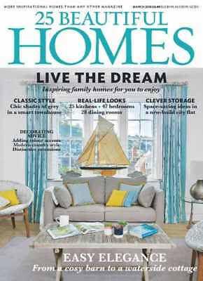 25 Beautiful Homes Magazine March 3/2018 Live the Dream Easy Elegance