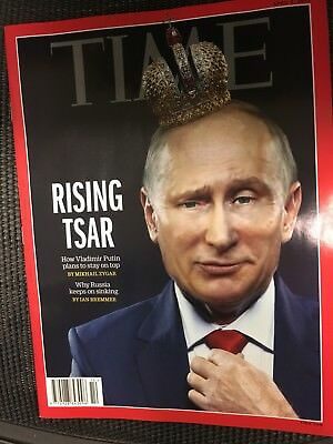 TIME Magazine April 2018 Rising Tsar How Vladimir Putin Plans To Stay On Top