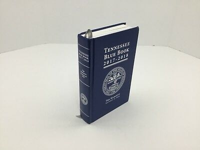 2017-2018 Tennessee Blue Book, Tre Hargett Secretary Of State New Hardback Book