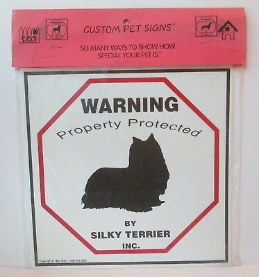 "Warning Property Protected By Silky Terrier Dog 11"" X 11"" Plastic Sign"