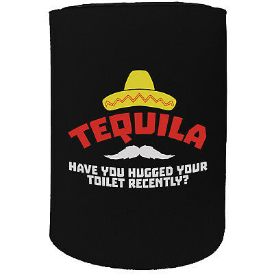 Stubby Holder Tequila Have You Recently Hugged The Toilet Novelty Christmas