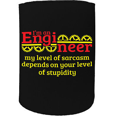 Stubby Holder - Im An Engineer Level Sarcasm Train - Funny Novelty Birthday Gift