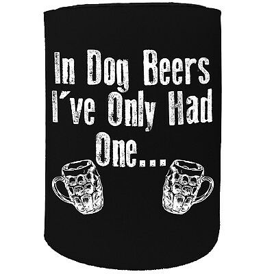 Stubby Holder - In Dogs Only Had One - Funny Novelty Christmas Gift Joke