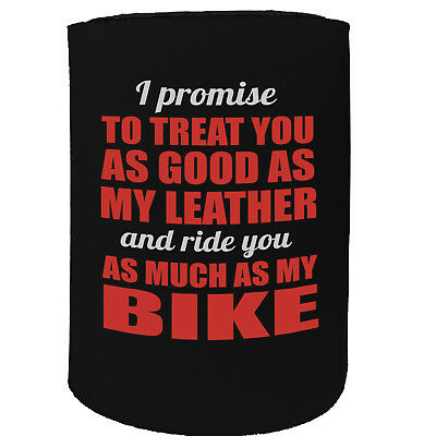 Stubby Holder I Promise I Treat You Motorbike Leather Funny Novelty Christmas
