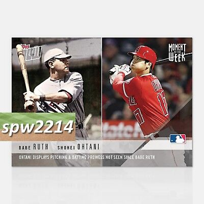 Shohei Ohtani/Babe Ruth 2018 Topps Now Moment of the Week #MOW-01