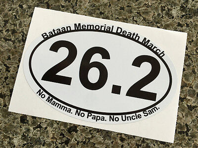 6 - Bataan Memorial Marathon Death March Sticker