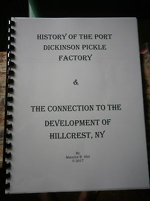 Binghamton - History of Hillcrest, NY & the Pickle Factory of Port Dickinson, NY
