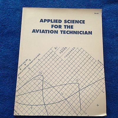 Applied Science for the Aviation Technician Handbook