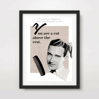 MENS BARBER SHOP HAIRDRESSER ART PRINT POSTER QUOTE Wall Decor Cut Above TheRes