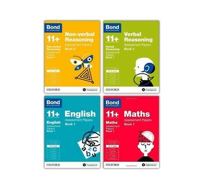 Bond 11+ Assessment Papers. Book1 (x4 books) 10- 11+