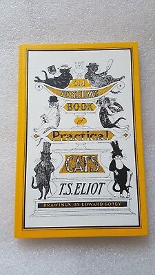 Old Possum's Book of Practical Cats: Illustrated by Edward Gorey by T. S. Eliot