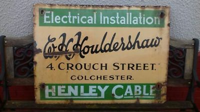Enamel Sign. W H Houldershaw. 4 Crouch St, Colchester. Electrical. Henley Cable.