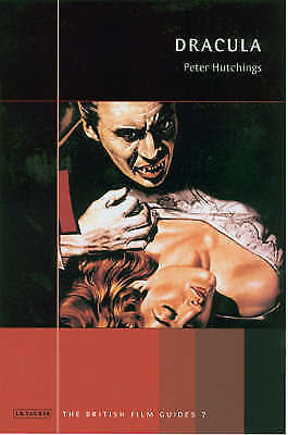 Dracula (British Film Guides) by Peter Hutchings (Paperback)