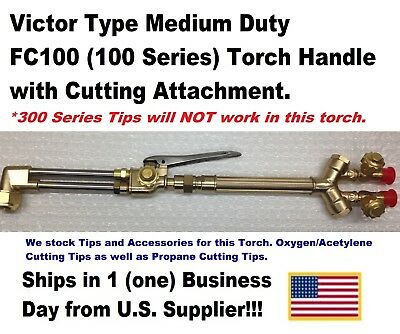 VICTOR TYPE 100FC CUTTING TORCH HANDLE WITH CUTTING ATTACHMENT-US Supplier!!!