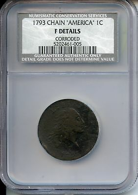 1793 Flowing Hair Chain Cent 1c - NGC NCS F Details Certified Coin - JY327