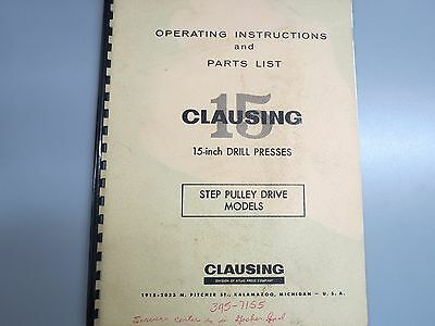 """Clausing 15"""" Drill Press Operating & Parts Manual for Step Pulley Drive Models"""