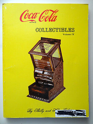 Coca Cola Collectibles Volume IV Shelly and Helen Goldstein 1974