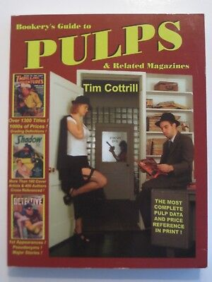 BOOKERY'S GUIDE TO PULPS by Tim Cottrill