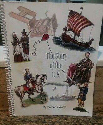 The Story of the U.S. : My Fathers World Adventures