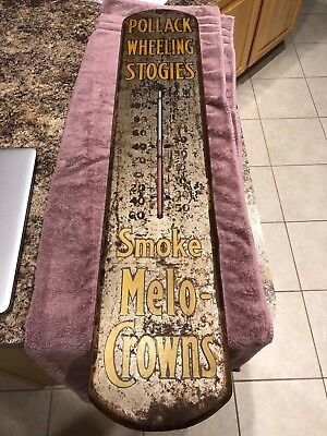 Antique Metal Pollack Wheeling Stogies Cigar Smoke Melo Crown Thermometer Sign
