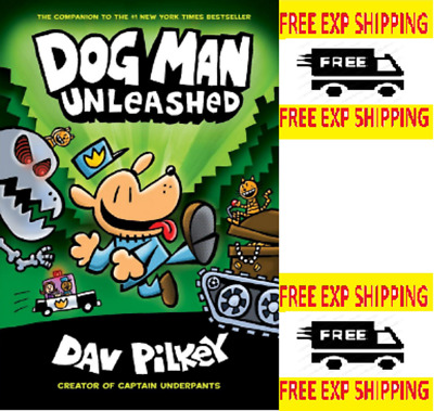 Dog Man Unleashed: From the Creator of Captain  by Dav Pilkey [Hardcover]