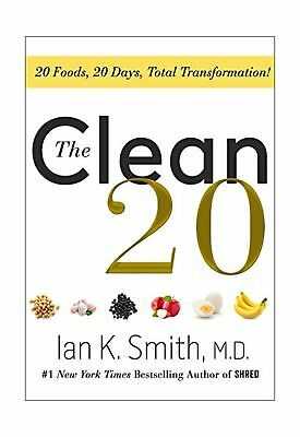 The Clean 20 Dr Ian Smith Healthy Weight Loss Diet Eating Guide Hardcover Book