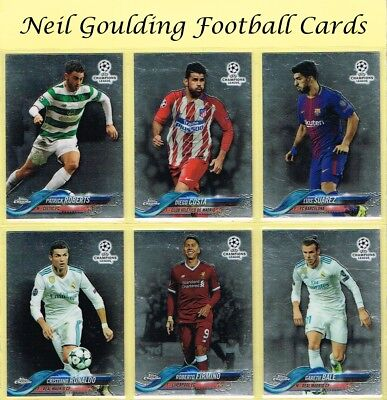 Topps CHAMPIONS LEAGUE CHROME 2017-18 ☆ Football Cards ☆ #1 to #100
