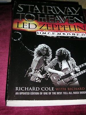 Stairway To Heaven Led Zeppelin Uncensored Richard Cole First Harper Pub 2002