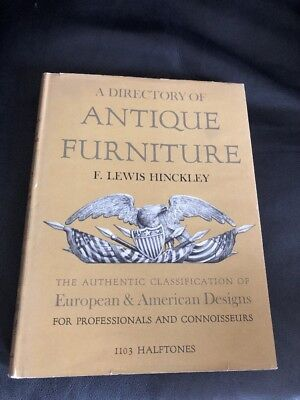 A Directory of Antique Furniture by F.Lewis Hinckley 1953 HC DJ