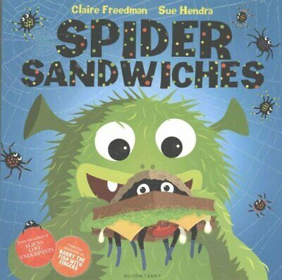 Spider Sandwiches by Claire Freedman 9781408839157 (Paperback, 2013)